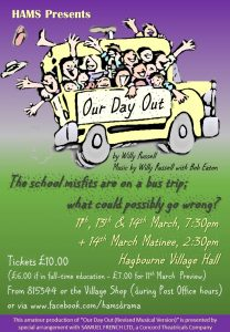 HAMS Production: Our Day Out @ Hagbourne Village Hall 53 Main Rd, East Hagbourne, Didcot OX11 9LR UK